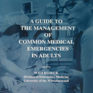A Guide to the Management of Common Medical Emergencies in Adults 11th Edition, 2017